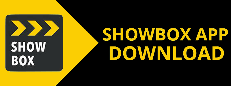 تحميل Showbox — [اخر اصدار + APK] للاندرويد