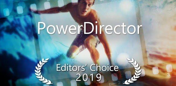 تحميل PowerDirector + مهكر [اخر اصدار] للاندرويد