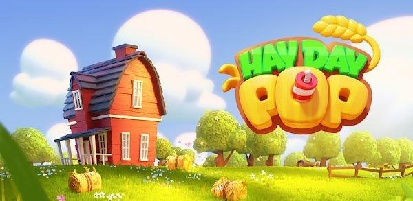 تحميل Hay Day Pop اخر اصدار [مهكرة] للاندرويد