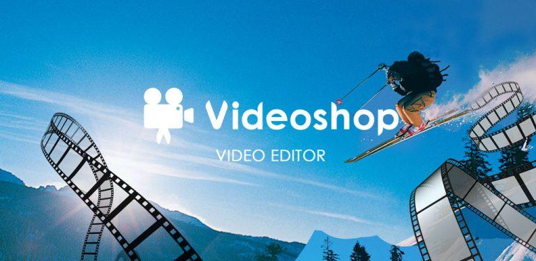 تحميل Videoshop 2.3.3 مهكر لـ اندرويد